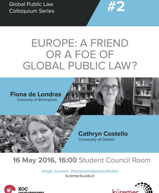 Europe: A Friend or A Foeof Global Public Law