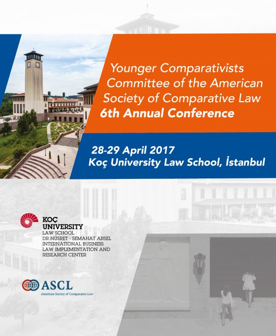 Sixth Annual Conference of American Society of Comparative Law Younger Comparativisits Committee (YCC)